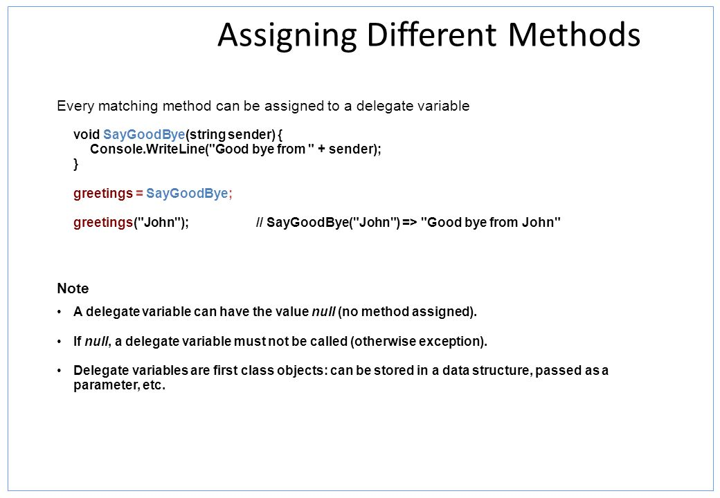Assigning Different Methods