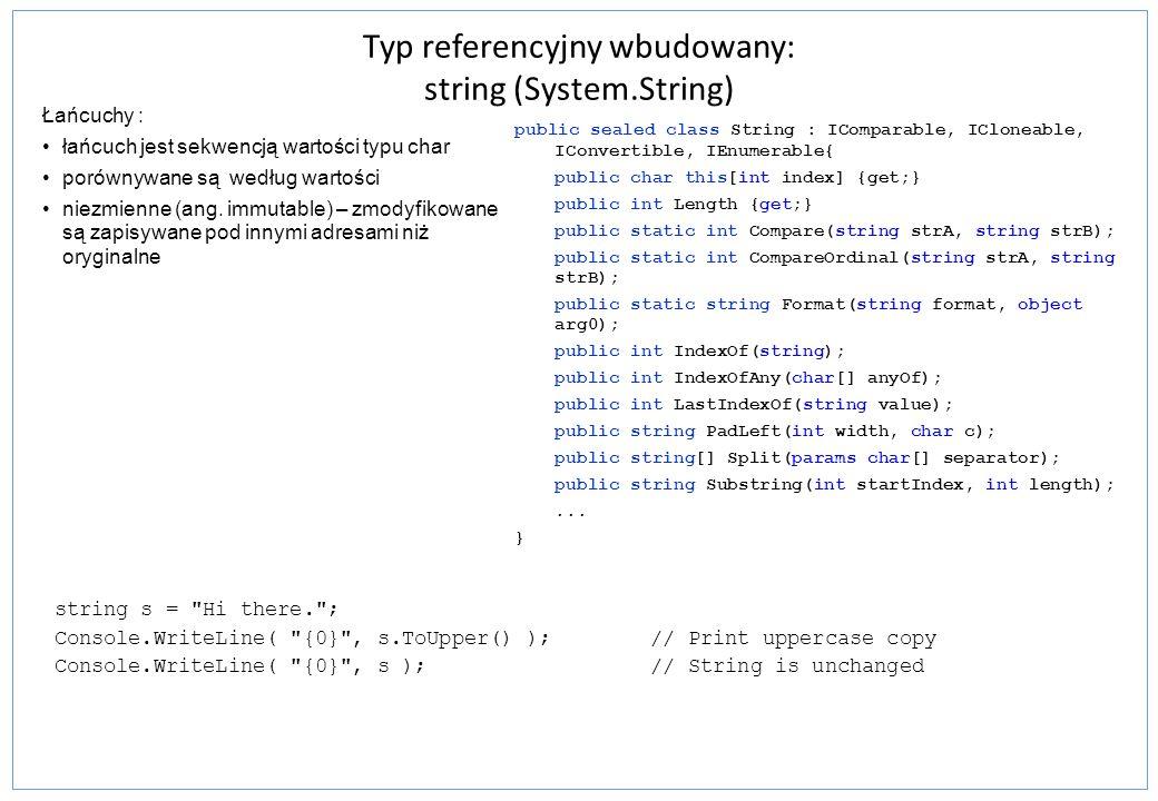 Typ referencyjny wbudowany: string (System.String)