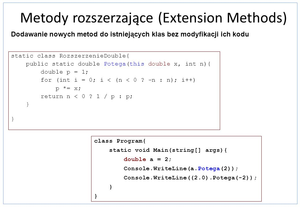 Metody rozszerzające (Extension Methods)