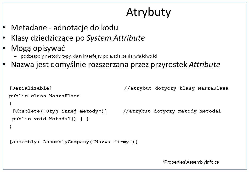 Atrybuty Metadane - adnotacje do kodu