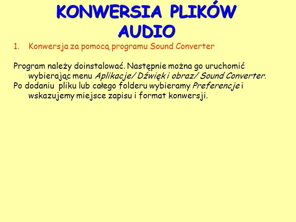 KONWERSIA PLIKÓW AUDIO