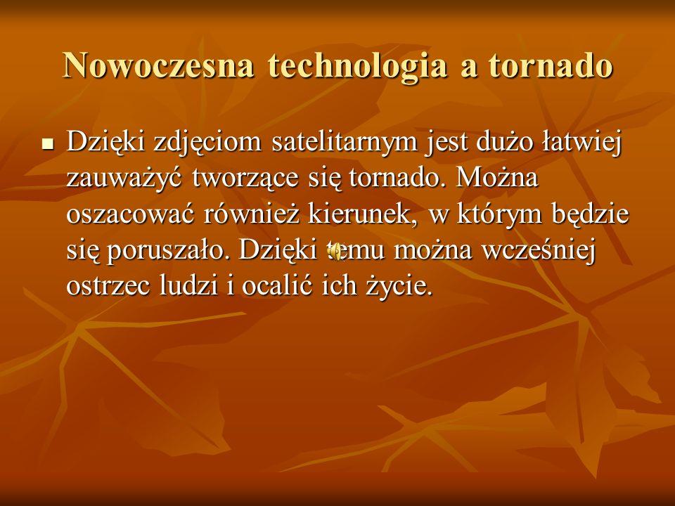 Nowoczesna technologia a tornado