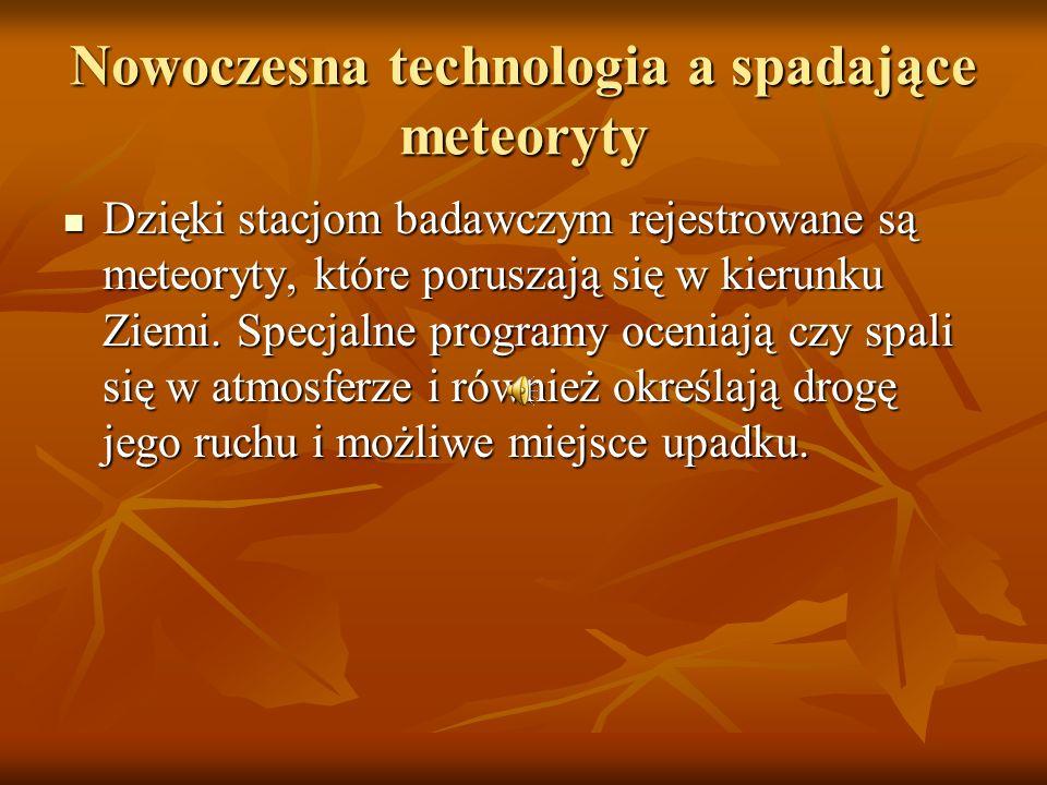 Nowoczesna technologia a spadające meteoryty