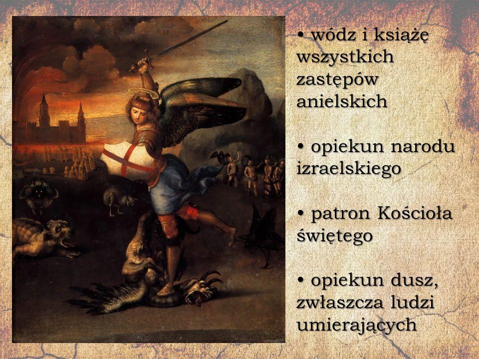 wódz i książę wszystkich zastępów anielskich