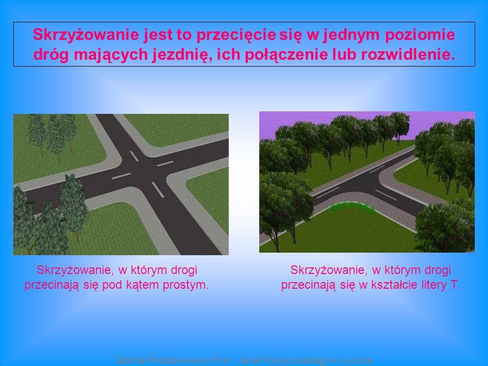 Skrzyżowanie jest to przecięcie się w jednym poziomie dróg mających jezdnię, ich połączenie lub rozwidlenie.