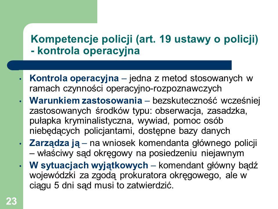 Kompetencje policji (art. 19 ustawy o policji) - kontrola operacyjna