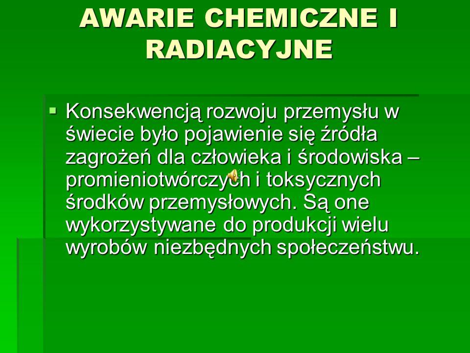 AWARIE CHEMICZNE I RADIACYJNE