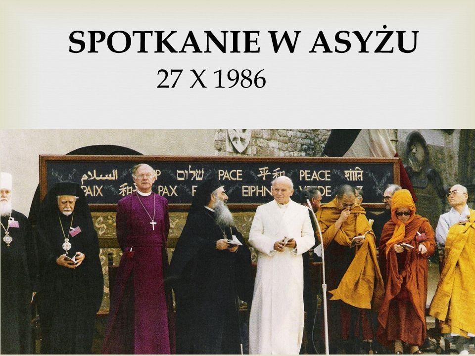 SPOTKANIE W ASYŻU 27 X 1986