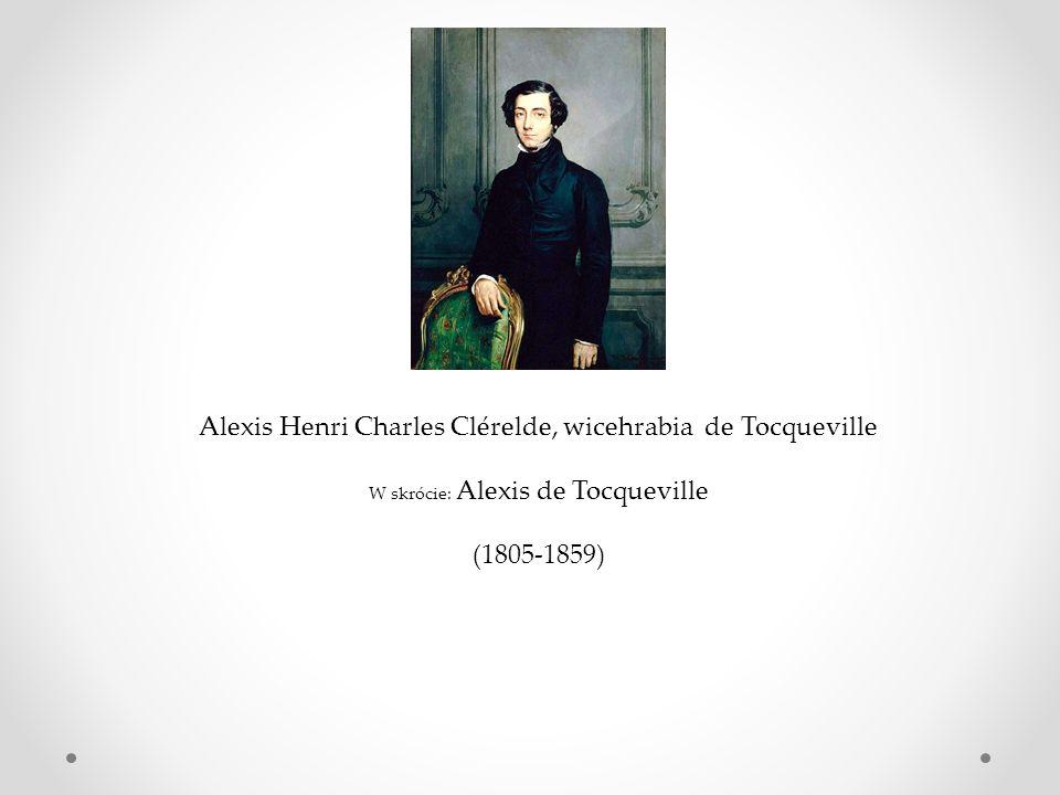Alexis Henri Charles Clérelde, wicehrabia de Tocqueville