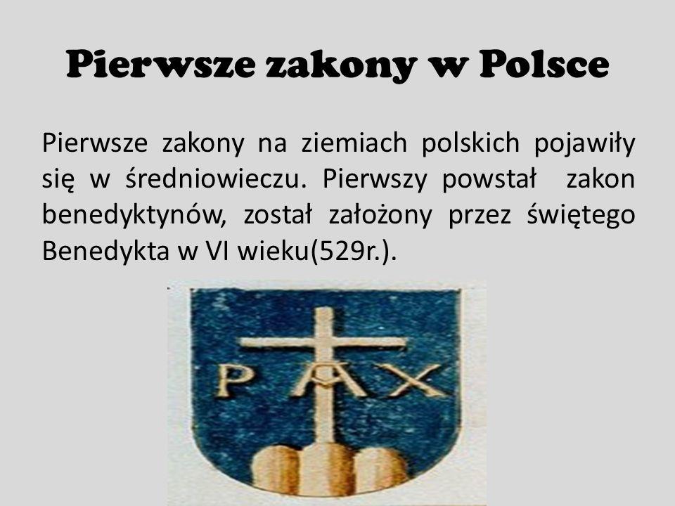 Pierwsze zakony w Polsce