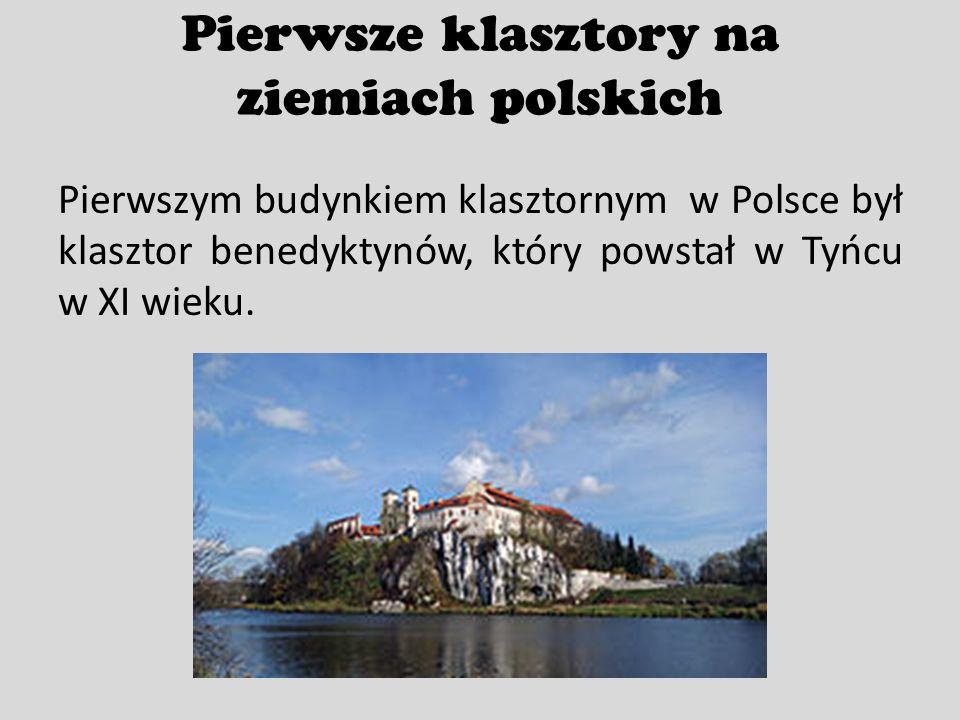 Pierwsze klasztory na ziemiach polskich