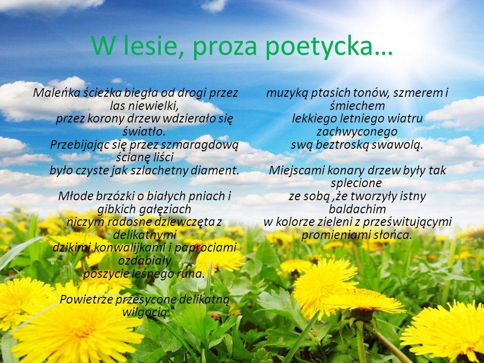 W lesie, proza poetycka…