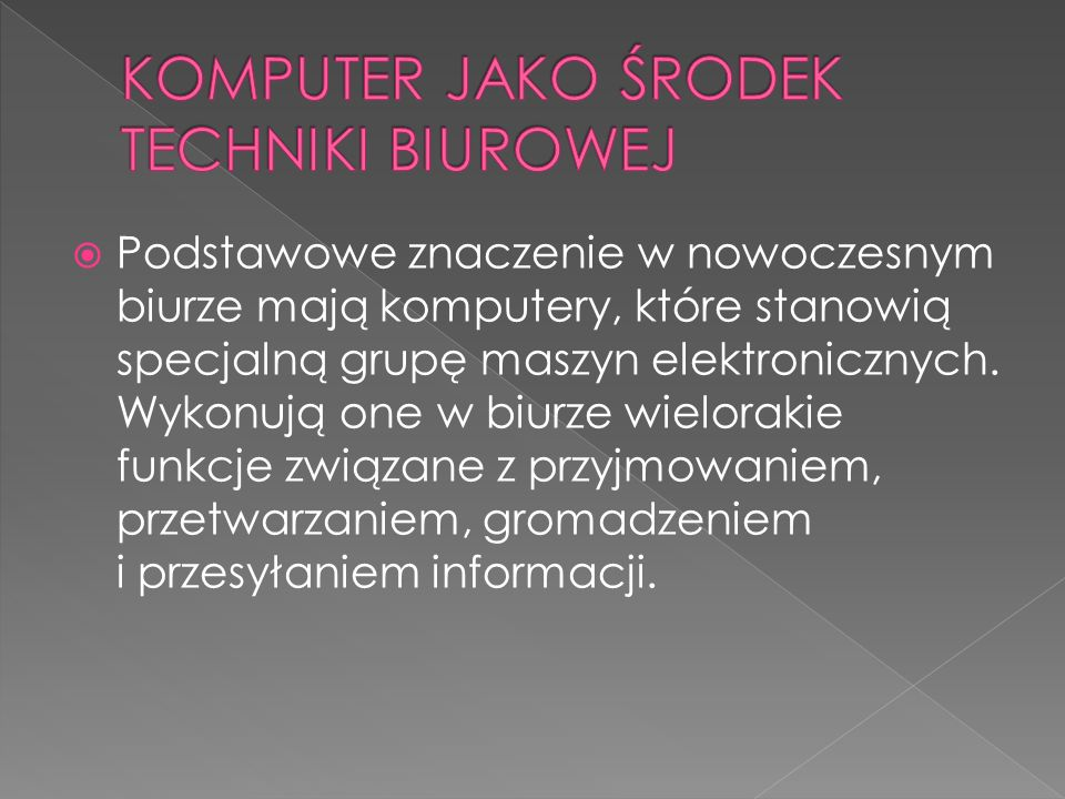 KOMPUTER JAKO ŚRODEK TECHNIKI BIUROWEJ