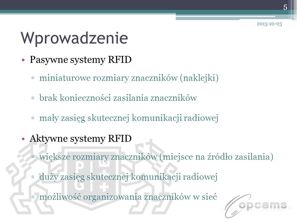 Wprowadzenie Pasywne systemy RFID Aktywne systemy RFID