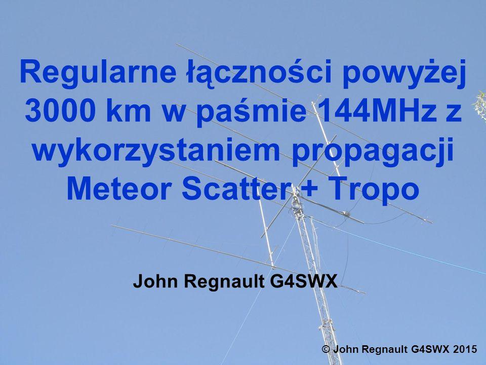 Regularne łączności powyżej 3000 km w paśmie 144MHz z wykorzystaniem propagacji Meteor Scatter + Tropo
