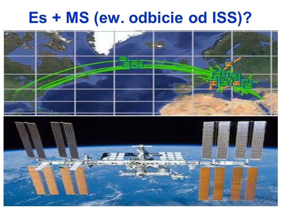 Es + MS (ew. odbicie od ISS)