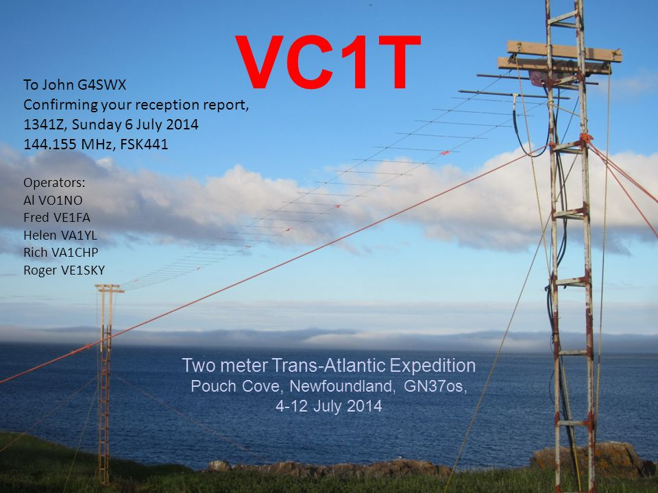 VC1T Two meter Trans-Atlantic Expedition To John G4SWX