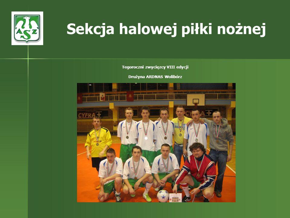 Sekcja halowej piłki nożnej Tegoroczni zwycięzcy VIII edycji