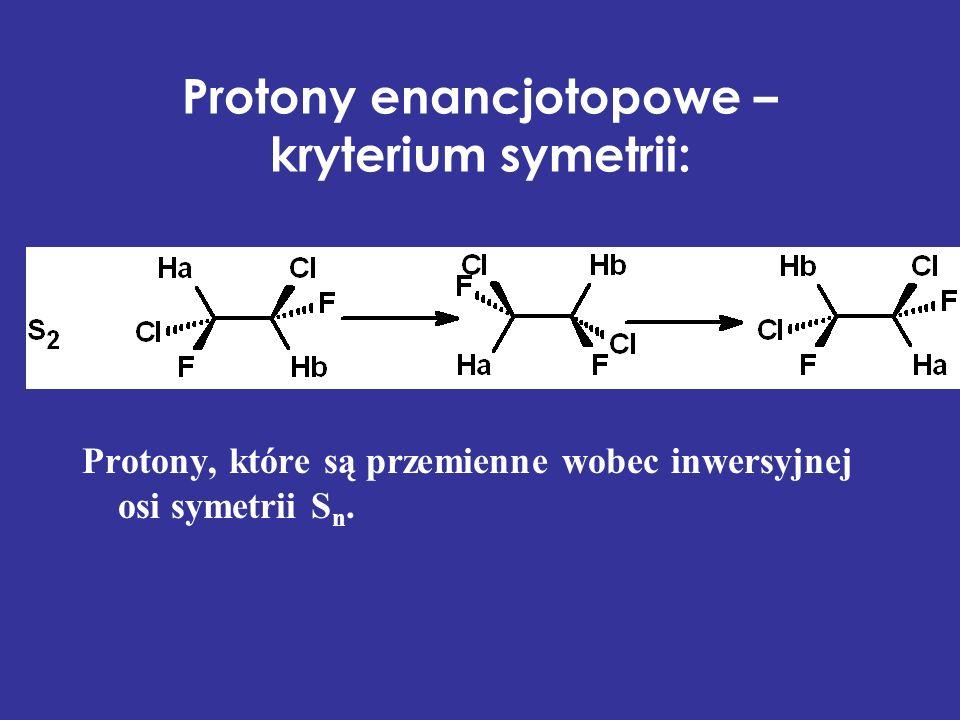 Protony enancjotopowe – kryterium symetrii: