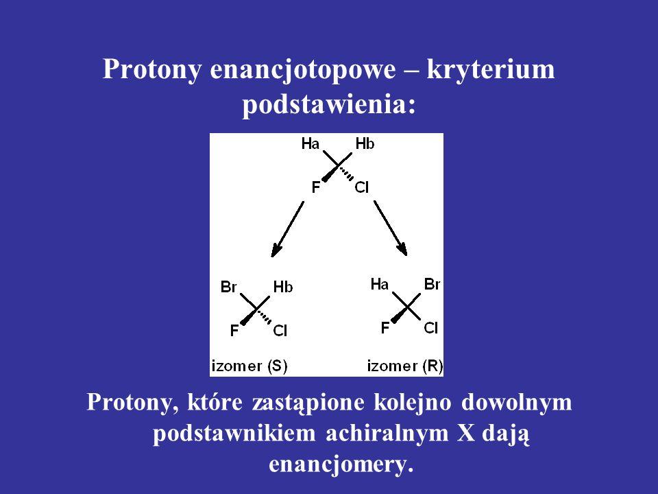 Protony enancjotopowe – kryterium podstawienia: