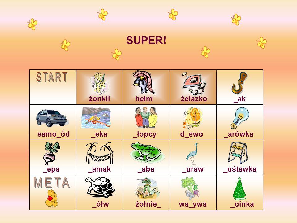 START META SUPER! żonkil hełm żelazko _ak samo_ód _eka _łopcy d_ewo