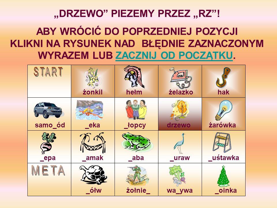 """""""DRZEWO PIEZEMY PRZEZ """"RZ !"""