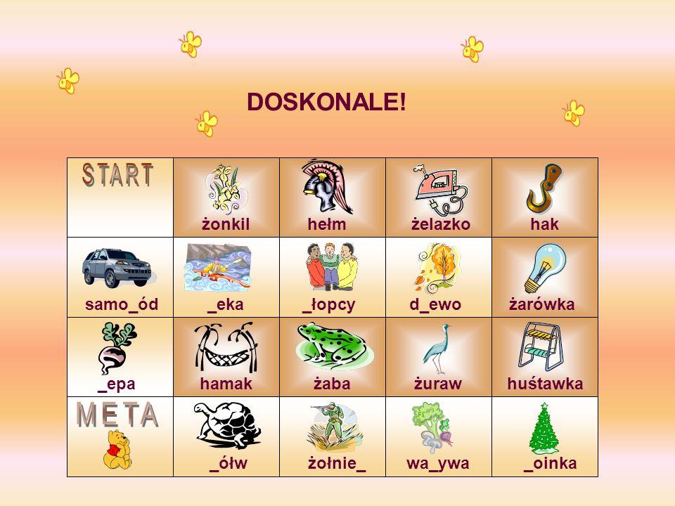 START META DOSKONALE! żonkil hełm żelazko hak samo_ód _eka _łopcy