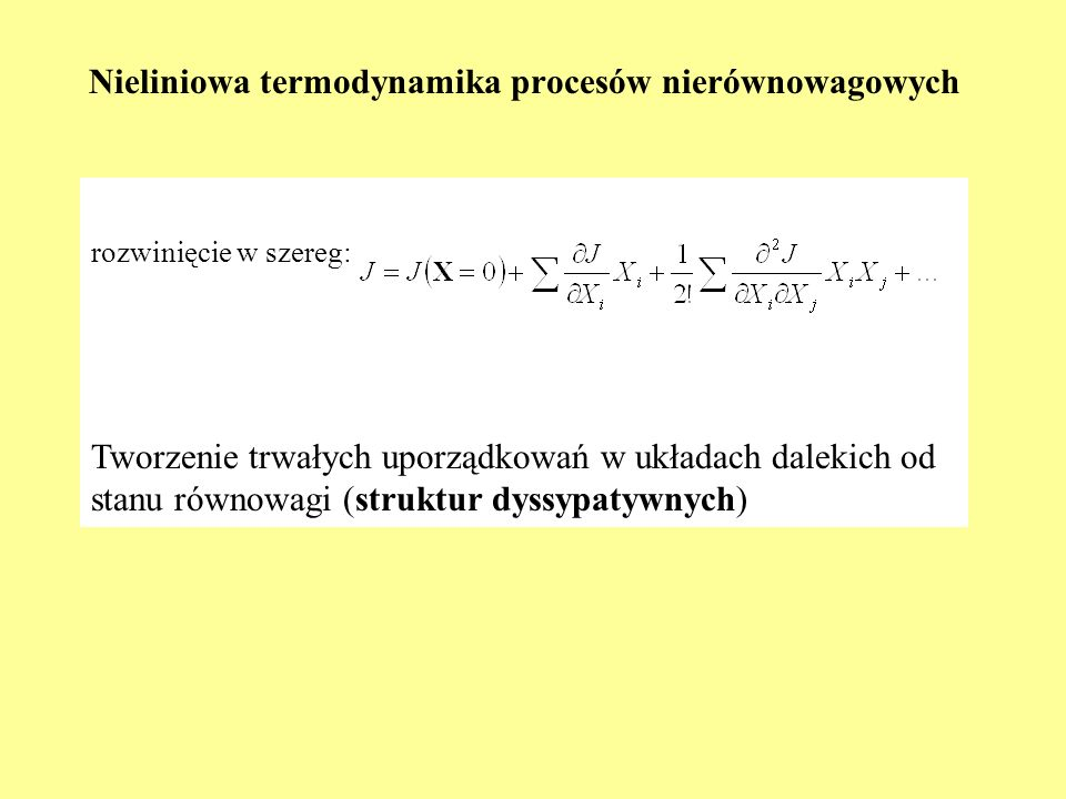 Nieliniowa termodynamika procesów nierównowagowych