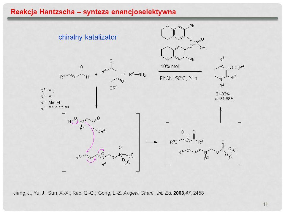 Reakcja Hantzscha – synteza enancjoselektywna