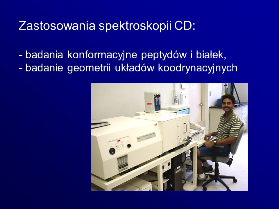 Zastosowania spektroskopii CD: