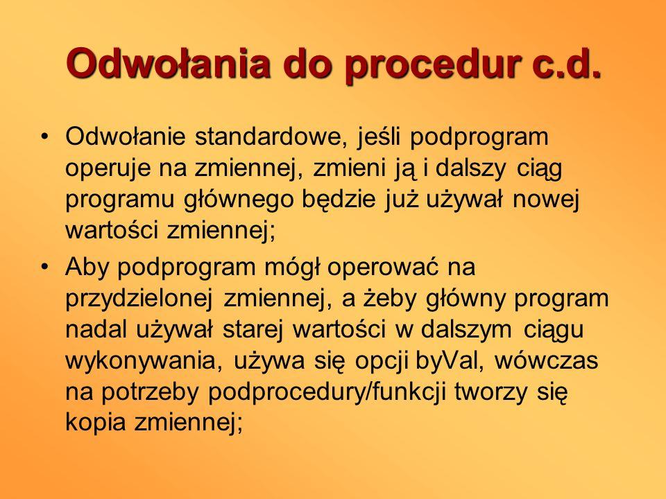 Odwołania do procedur c.d.