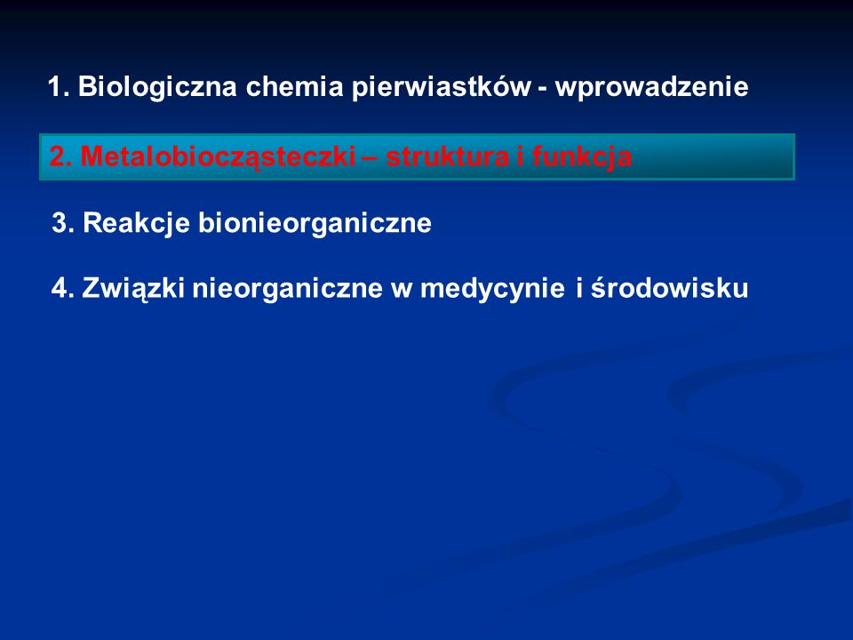 1. Biologiczna chemia pierwiastków - wprowadzenie