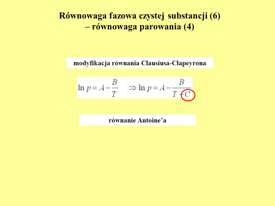 Równowaga fazowa czystej substancji (6) – równowaga parowania (4)