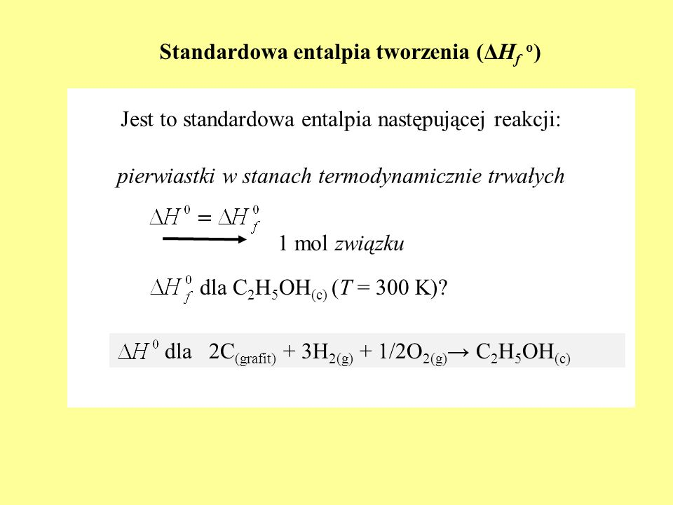 Standardowa entalpia tworzenia (ΔHf o)