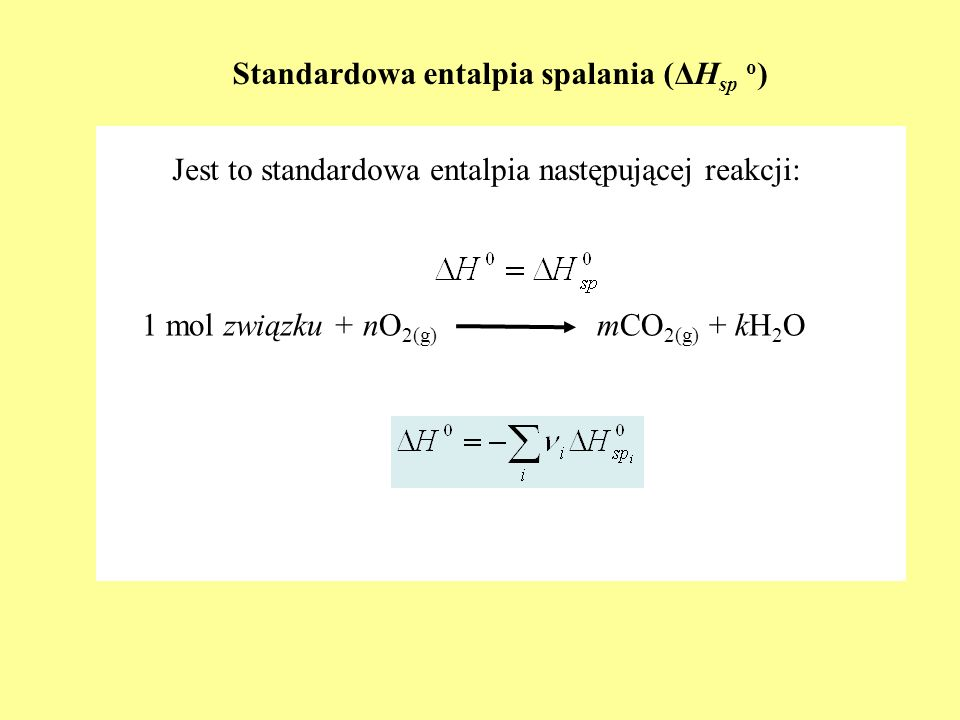 Standardowa entalpia spalania (ΔHsp o)