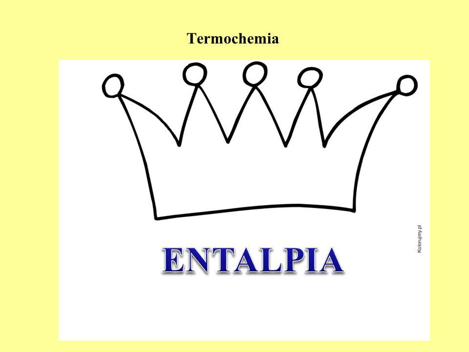 Termochemia ENTALPIA