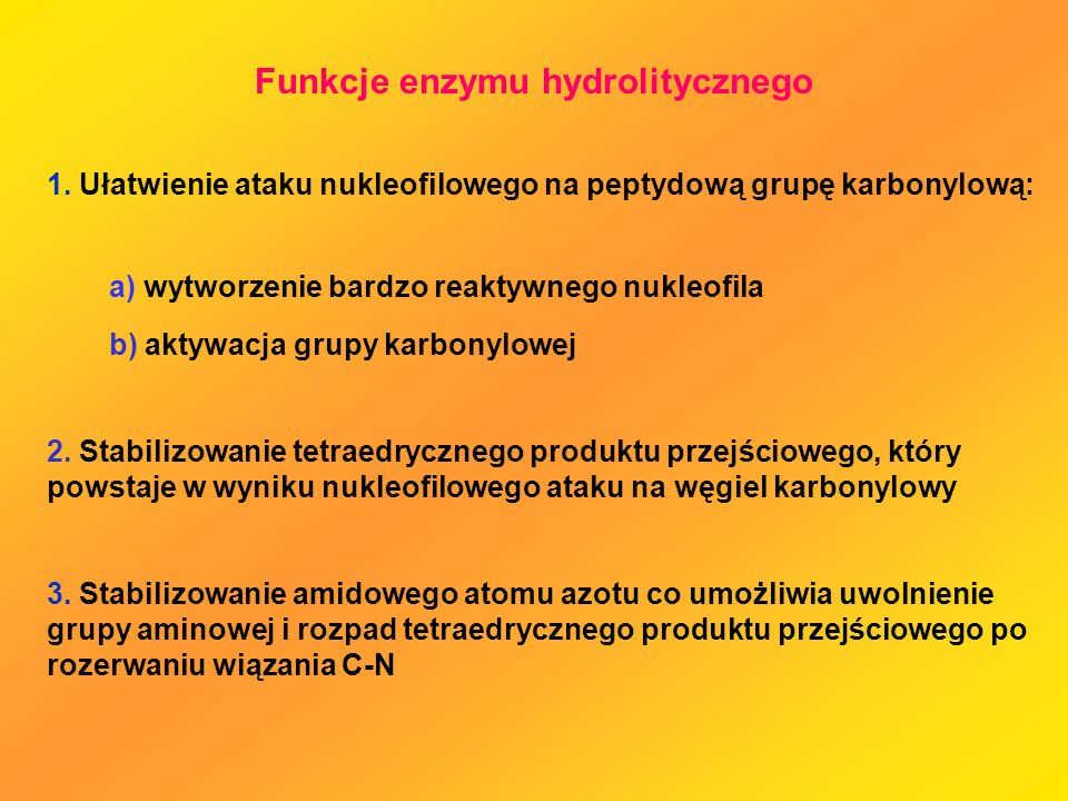 Funkcje enzymu hydrolitycznego