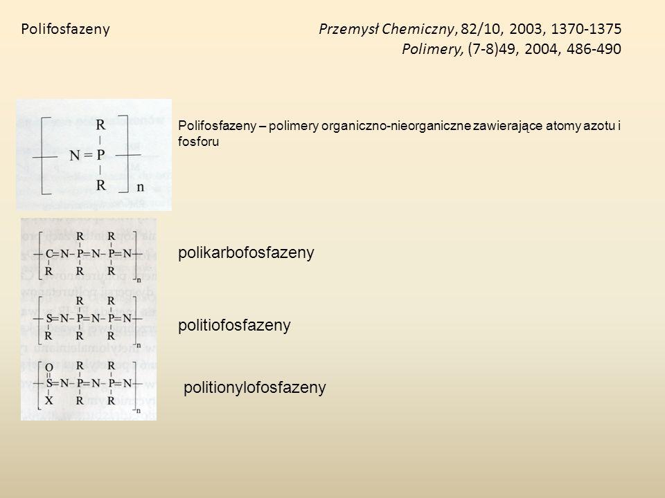 Polifosfazeny Przemysł Chemiczny, 82/10, 2003, 1370-1375