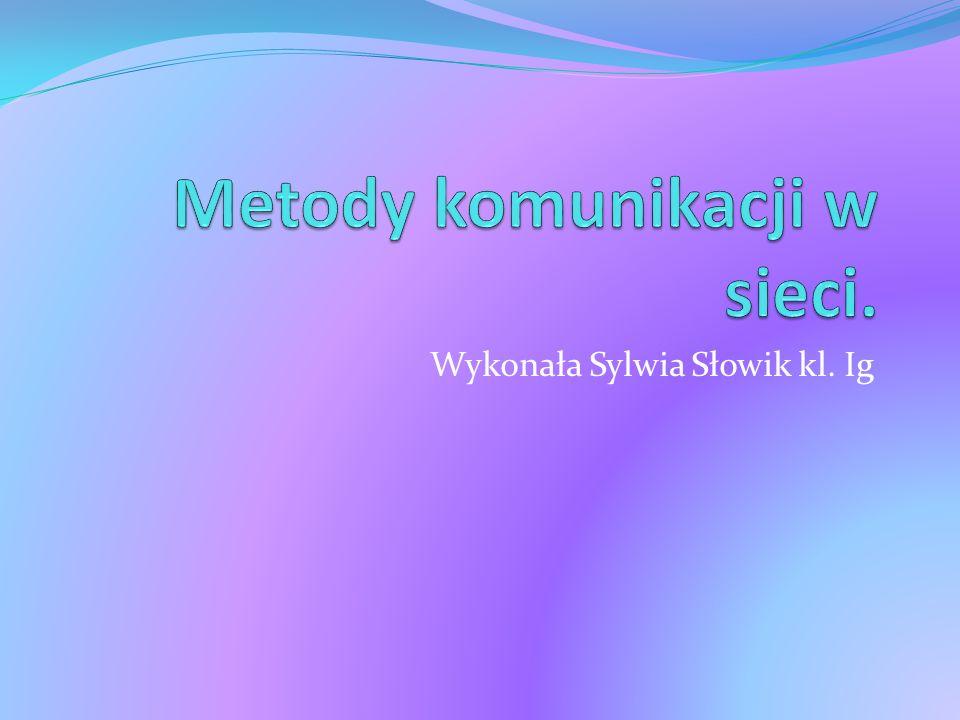 Metody komunikacji w sieci.