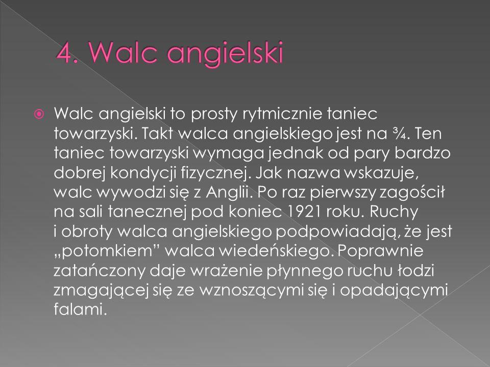 4. Walc angielski