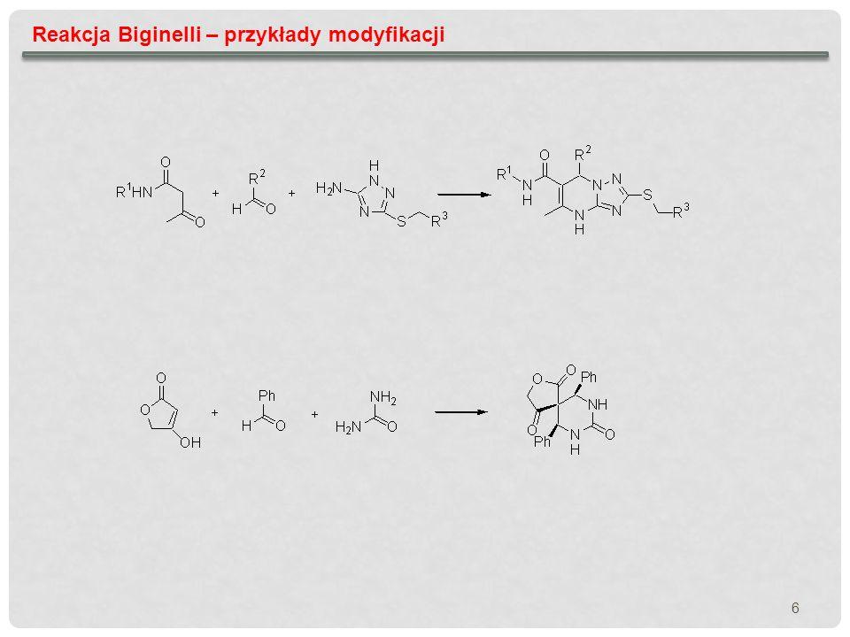 Reakcja Biginelli – przykłady modyfikacji