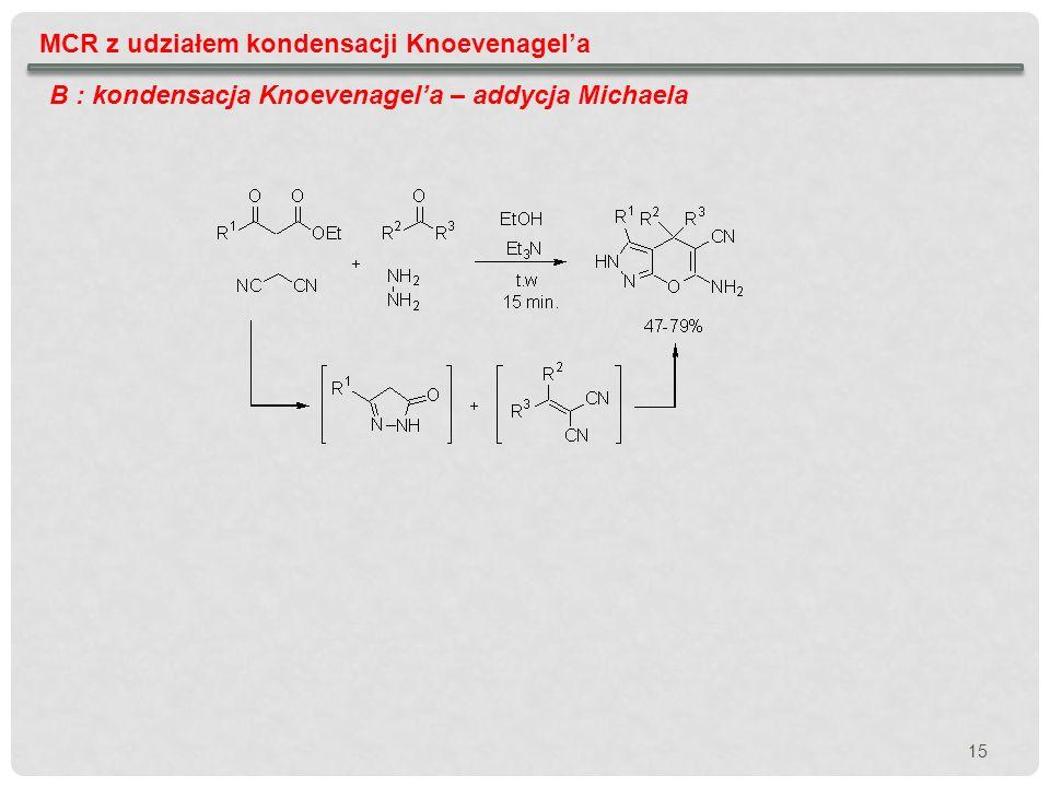 MCR z udziałem kondensacji Knoevenagel'a