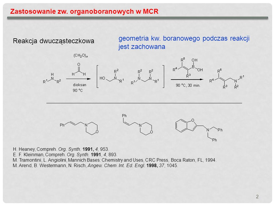 Zastosowanie zw. organoboranowych w MCR
