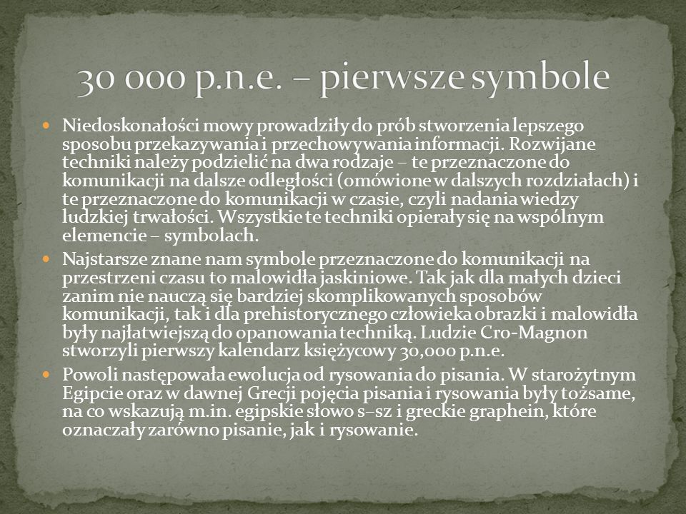 30 000 p.n.e. – pierwsze symbole