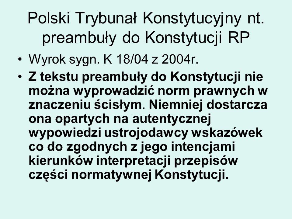 Polski Trybunał Konstytucyjny nt. preambuły do Konstytucji RP