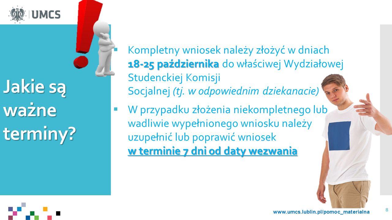 Kompletny wniosek należy złożyć w dniach 18-25 października do właściwej Wydziałowej Studenckiej Komisji Socjalnej (tj. w odpowiednim dziekanacie)