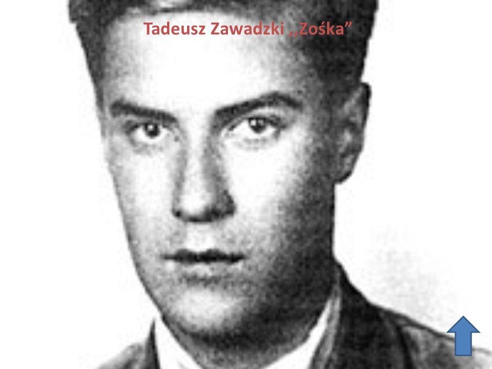 Tadeusz Zawadzki ,,Zośka
