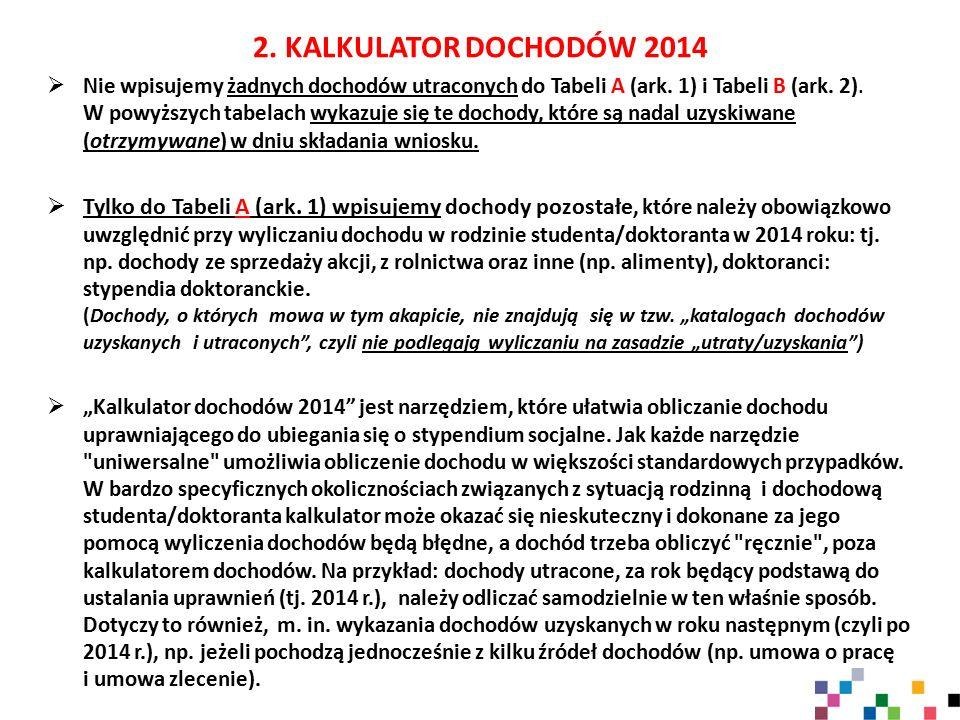 2. KALKULATOR DOCHODÓW 2014