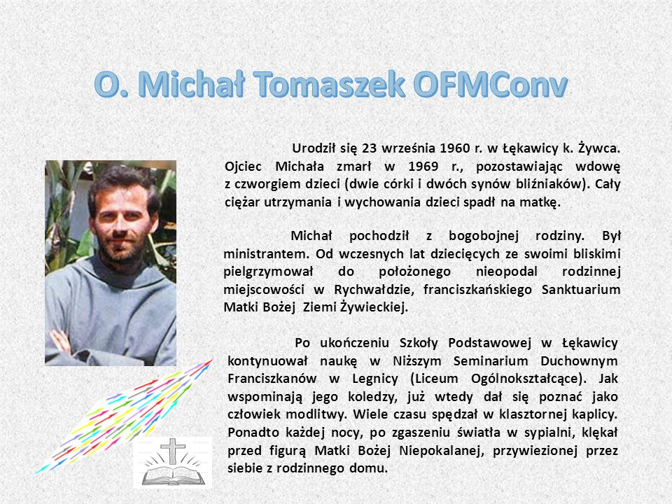 O. Michał Tomaszek OFMConv