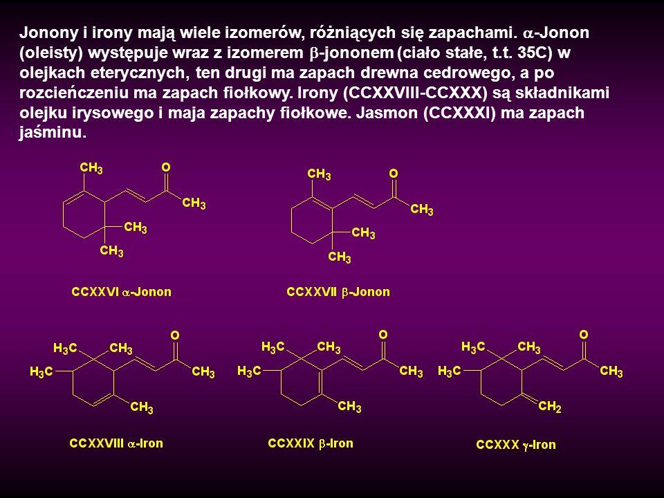 Jonony i irony mają wiele izomerów, różniących się zapachami